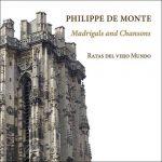 Ratas del viejo Mundo: Philippe De Monte - Madrigals and Chansons (24/96 FLAC)