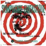 Ormandy: Berlioz - Symphonie Fantastique op.14. Remastered (24/96 FLAC)
