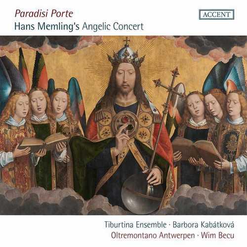 Paradisi porte: Hans Memling's Angelic Concert (FLAC)