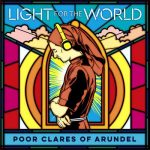 Poor Clare Sisters Arundel: Light for the World (24/96 FLAC)