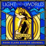 Poor Clare Sisters Arundel: Light for the World. Deluxe (24/96 FLAC)