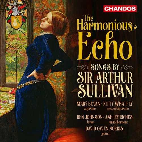 The Harmonious Echo: Songs by Sir Arthur Sullivan (24/96 FLAC)