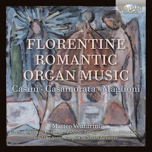 Matteo Venturini: Florentine Romantic Organ Music (FLAC)