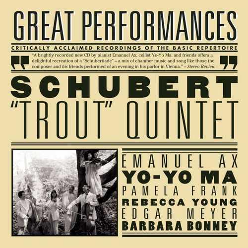 Ax, Ma, Frank, Young, Meyer, Bonney: Schubert: Trout Quintet (FLAC)