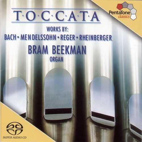 Beekman: Toccata. Works by Bach, Mendelssohn, Reger, Rheinberger (24/96 FLAC)