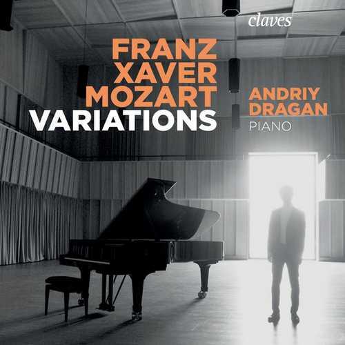 Andriy Dragan: Franz Xaver Mozart - Variations (24/96 FLAC)