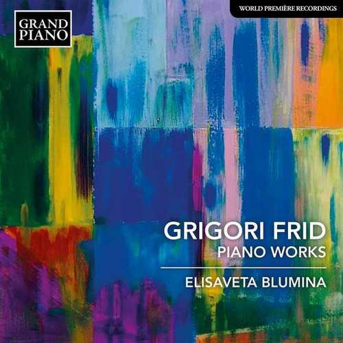 Elisaveta Blumina: Grigori Frid - Piano Works (24/48 FLAC)