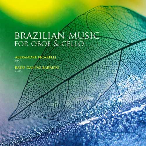 Ficarelli, Barreto: Brazilian Music for Oboe & Cello (24/48 FLAC)