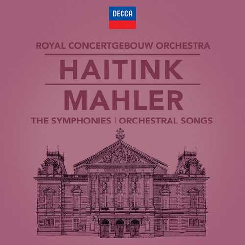 Haitink: Mahler - The Symphonies, Orchestral Songs (24/96 FLAC)
