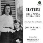 Johan Farjot: Sisters. Lili & Nadia Boulanger - Complete Piano Works (24/96 FLAC)