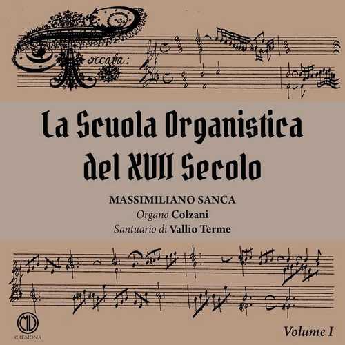 La Sscuola Organistica del XVII Secolo vol.1 (FLAC)