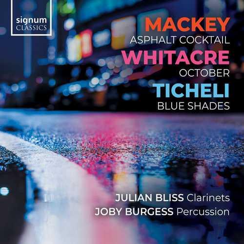 Bliss, Burgess: Mackey - Asphalt Cocktail, Whitacre - October, Ticheli - Blue Shades (24/44 FLAC)