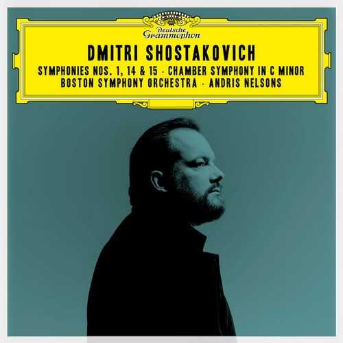 Nelsons: Shostakovich - Symphonies no.1, 14 & 15, Chamber Symphony (24/96 FLAC)