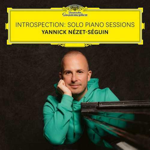 Nézet-Séguin: Introspection. Solo Piano Sessions (24/96 FLAC)