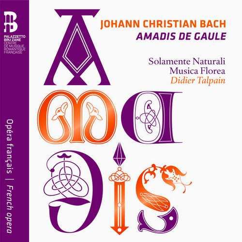 Talpain: Johann Christian Bach - Amadis de Gaule (FLAC)