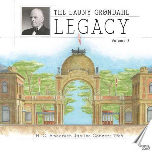 The Launy Grøndahl Legacy vol.3 (FLAC)