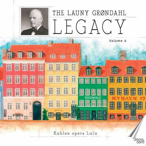 The Launy Grøndahl Legacy vol.6 (FLAC)