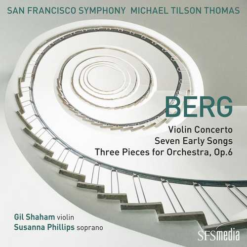 Tilson Thomas: Berg - Violin Concerto, Seven Early Songs, Three Pieces for Orchestra op.6 (24/192 FLAC)