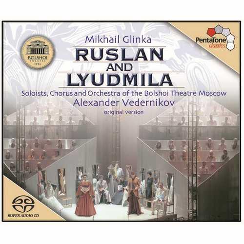 Vedernikov: Glinka - Ruslan and Lyudmila (24/96 FLAC)