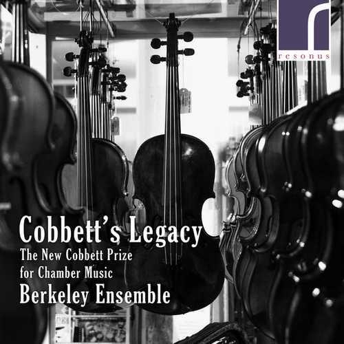Berkeley Ensemble: Cobbett's Legacy - The New Cobbett Prize for Chamber Music (24/96 FLAC)