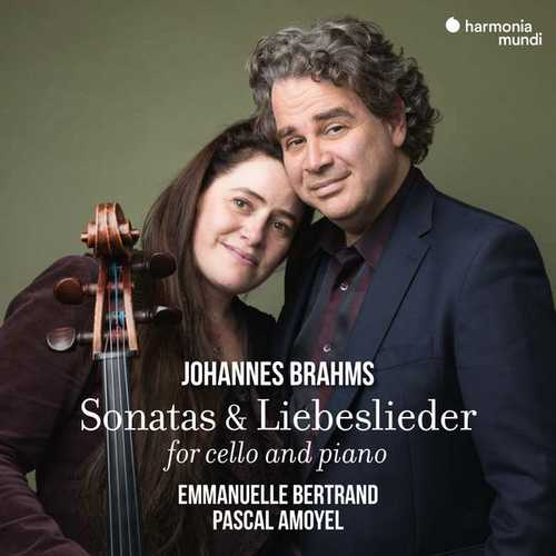 Bertrand, Amoyel: Brahms - Sonatas & Liebeslieder for Cello and Piano (24/96 FLAC)
