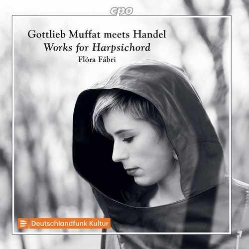 Fábri: Gottlieb Muffat meets Handel. Works for Harpsichord (FLAC)