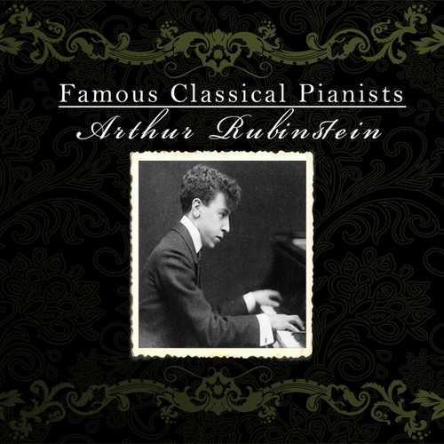 Famous Classical Pianists: Arthur Rubinstein (FLAC)
