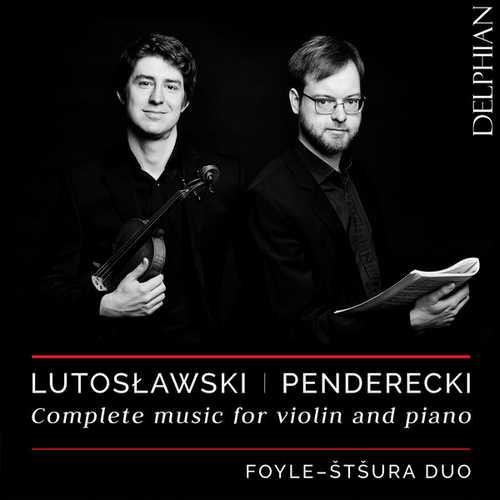 Foyle, Štšura: Lutosławski, Penderecki - Complete Music for Violin and Piano (24/48 FLAC)