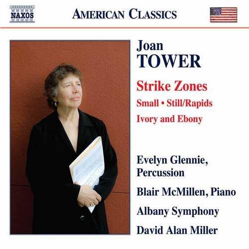 Glennie, McMillen: Joan Tower - Strike Zones, Small, Still/Rapids, Ivory and Ebony (24/96 FLAC)