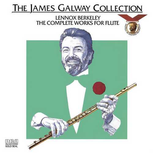 Galway: Lennox Berkeley - The Complete Works for Flute (FLAC)
