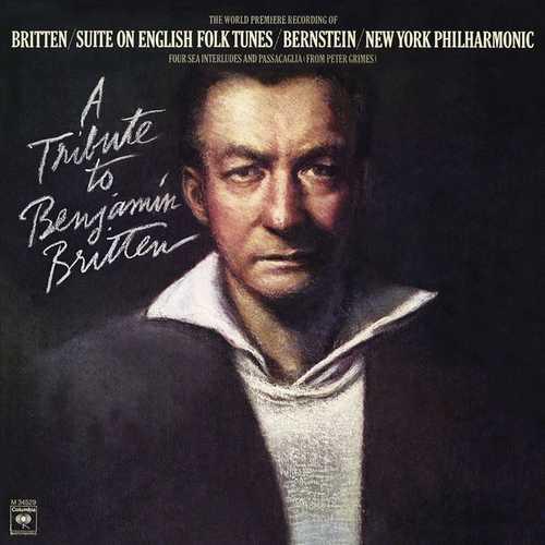 Leonard Bernstein - A Tribute to Benjamin Britten. Remastered (24/192 FLAC)