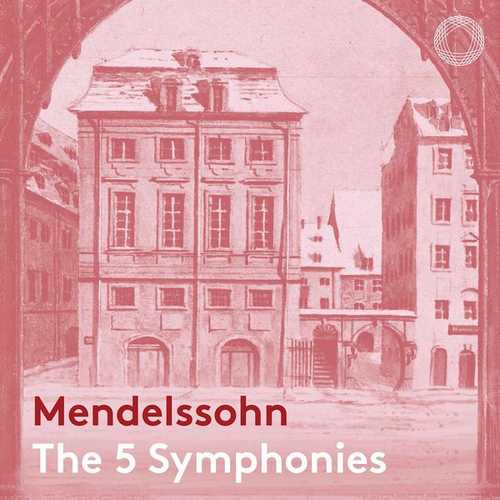 Manze: Mendelssohn - The 5 Symphonies (24/48 FLAC)