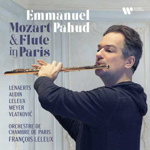 Emmanuel Pahud: Mozart & Flute in Paris (24/96 FLAC)