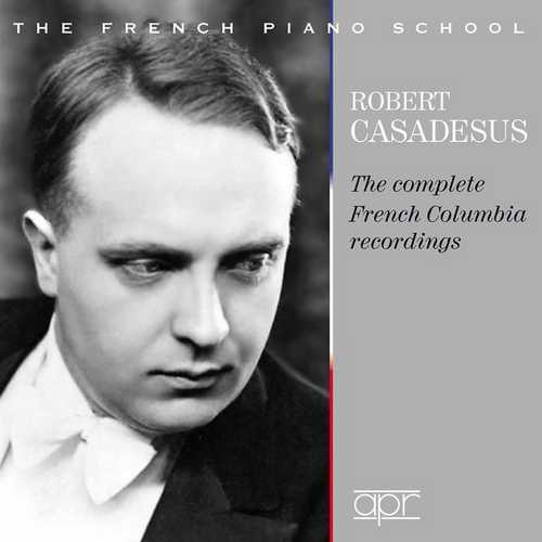 Robert Casadesus - The Complete French Columbia Recordings (FLAC)