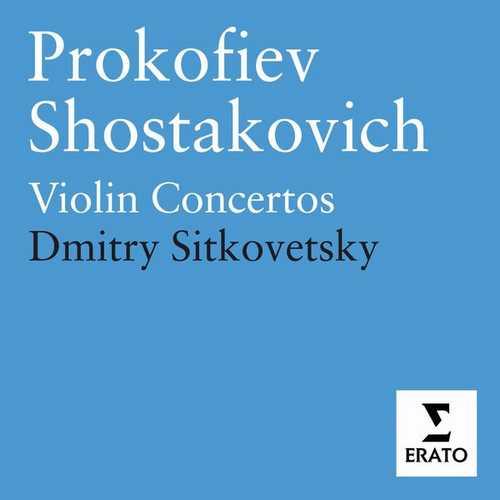 Sitkovetsky: Prokofiev, Shostakovich - Violin Concertos (FLAC)