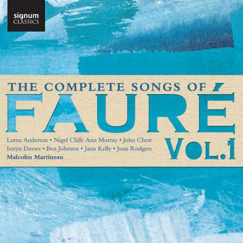 The Complete Songs of Gabriel Fauré vol.1 (24/96 FLAC)