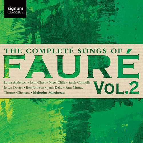 The Complete Songs of Gabriel Fauré vol.2 (24/96 FLAC)