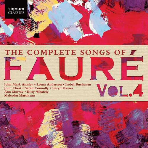 The Complete Songs of Gabriel Fauré vol.4 (24/96 FLAC)