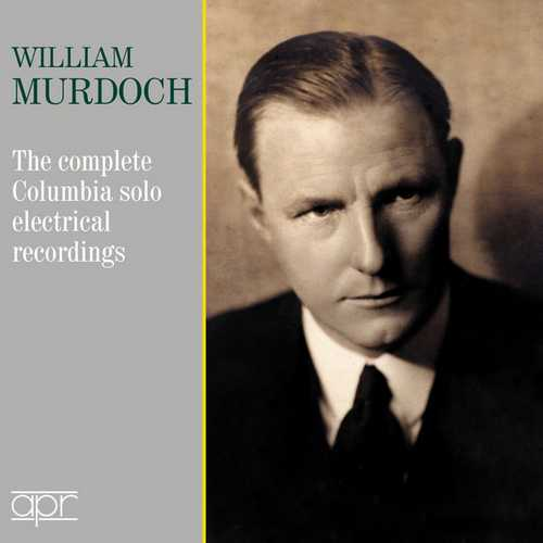 William Murdoch - The Complete Columbia Solo Electrical Recordings (FLAC)