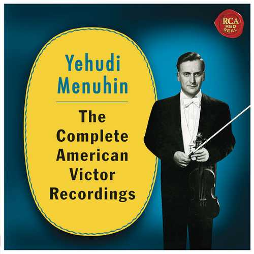 Yehudi Menuhin - The Complete American Victor Recordings (24/44 FLAC)