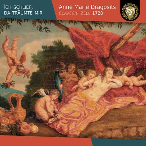 Anne Marie Dragosits - Ich Schlief, da Träumte Mir (24/96 FLAC)