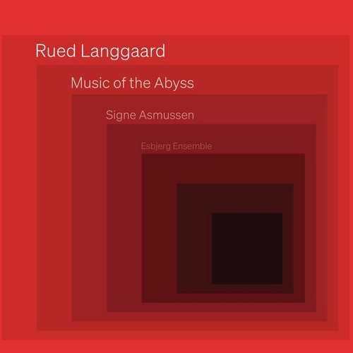 Asmussen, Esbjerg Ensemble: Langgaard - Music of the Abyss (24/96 FLAC)