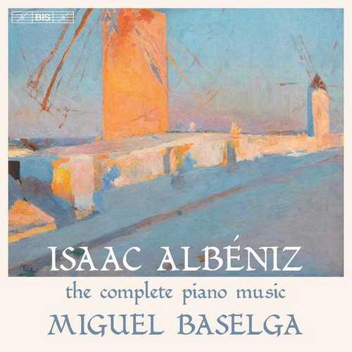Miguel Baselga: Albéniz - The Complete Piano Music (FLAC)