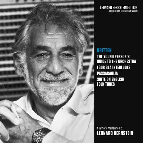 Bernstein: Britten - The Young Person's Guide to the Orchestra, Four Sea Interludes, Passacaglia, Suite on English Folk Tunes (FLAC)