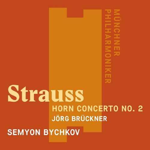 Brueckner, Bychkov: Strauss - Horn Concerto no.2 (24/48 FLAC)