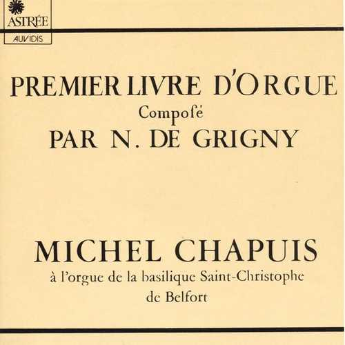 Chapuis: Grigny - Premier Livre D'Orgue (FLAC)