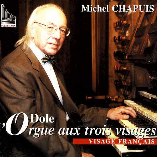 Chapuis: L'Orgue Dole aux Trois Visages - Visage Français (FLAC)
