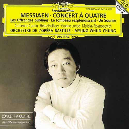 Chung: Messiaen - Concert à Quatre, Les Offrandes oubliées, Le Tombeau resplendissant, Un Sourire (FLAC)