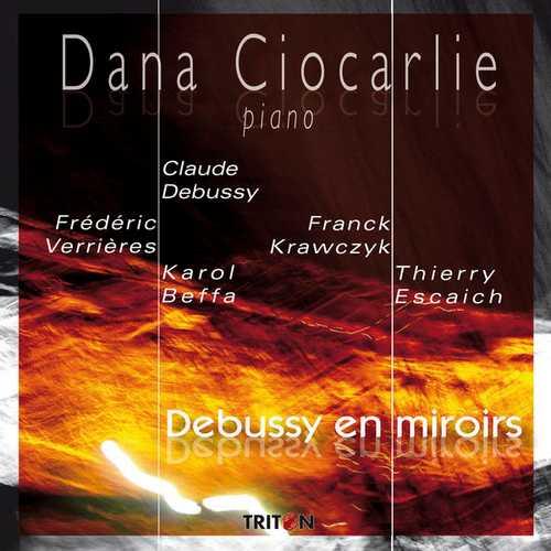 Dana Ciocarlie - Debussy en Miroirs (FLAC)
