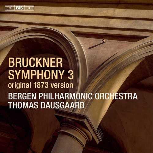 Dausgaard: Bruckner - Symphony no.3. Original 1873 Version (24/96 FLAC)